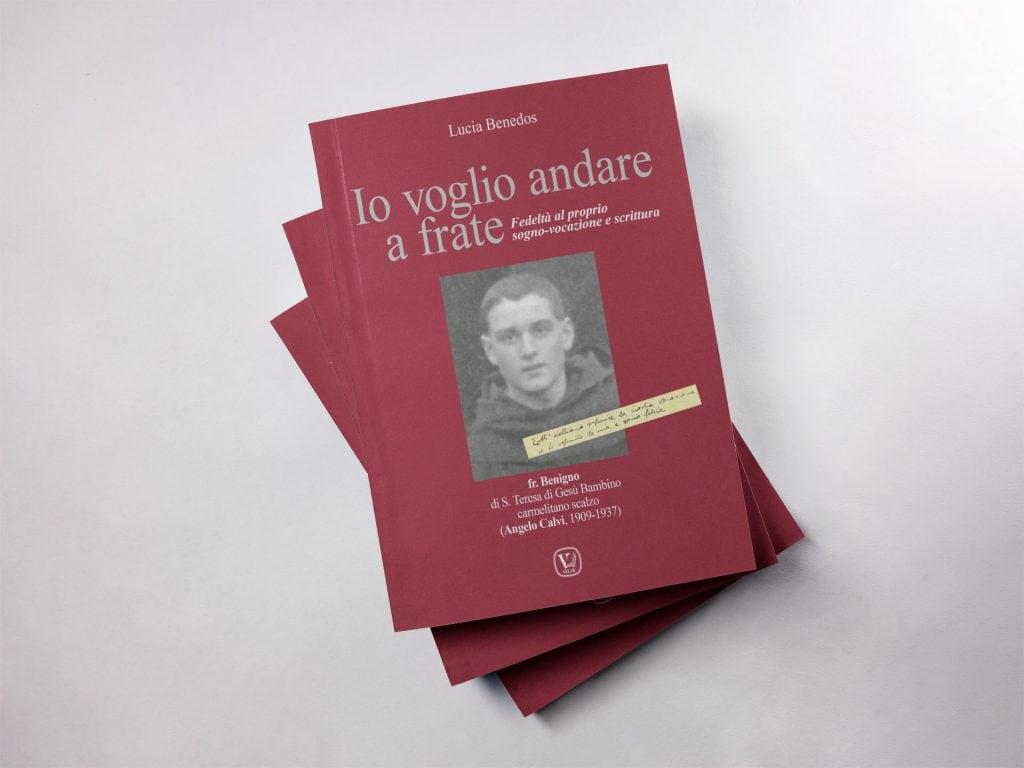 """Il libro di Lucia Benedos su Padre Calvi """"Io voglio andare a Frate"""""""